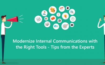 Modernize Internal Communications with the Right Tools – Tips from the Experts